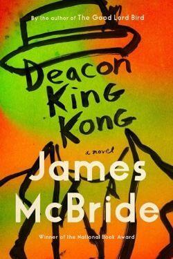 book cover Deacon King Kong by James McBride