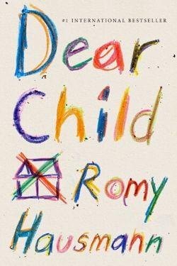 book cover Dear Child by Romy Hausmann