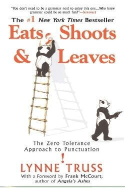 book cover Eats, Shoots & Leaves by Lynne Truss