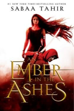 book cover An Ember in the Ashes by Sabaa Tahir