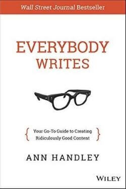 book cover Everybody Writes by Ann Handley