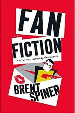 book cover Fan Fiction by Brent Spiner