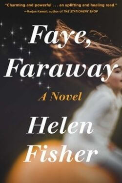 book cover Faye, Faraway by Helen Fisher