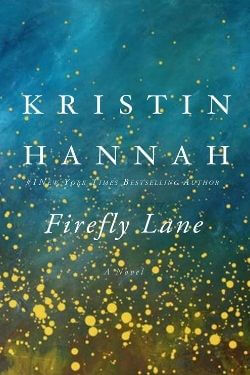 book cover Firefly Lane by Kristin Hannah