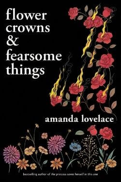 book cover flower crowns & fearsome things by Amanda Lovelace