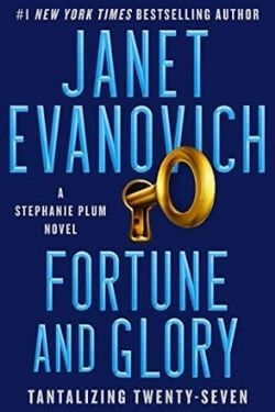 book cover Fortune and Glory by Janet Evanovich