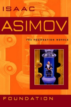 book cover Foundation by Isaac Asimov