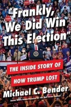 book cover Frankly, We Did Win This Election by Michael C. Bender