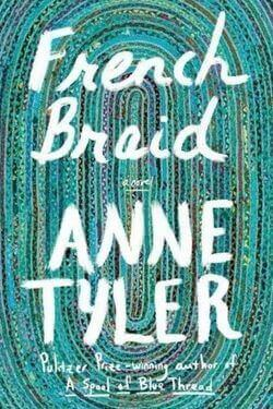 book cover French Braid by Anne Tyler
