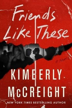book cover Friends Like These by Kimberly McCreight