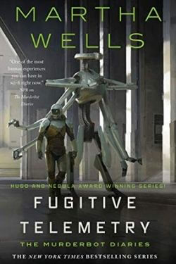 book cover Fugitive Telemetry by Martha Wells