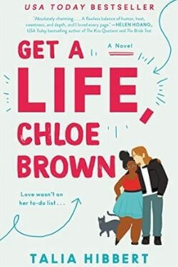 book cover Get a Life, Chloe Brown by Talia Hibbert