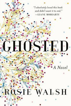 book cover Ghosted by Rosie Walsh