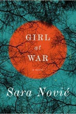 book cover Girl at War by Sara Novic