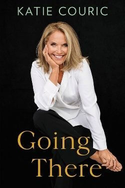 book cover Going There by Katie Couric
