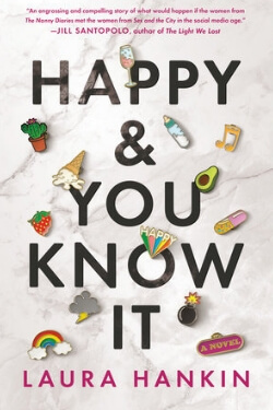 book cover Happy & You Know It by Laura Hankin