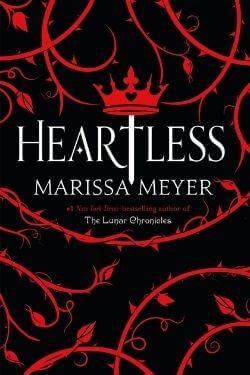 book cover Heartless by Marissa Meyer