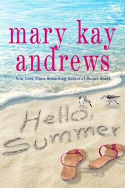 book cover Hello, Summer by Mary Kay Andrews
