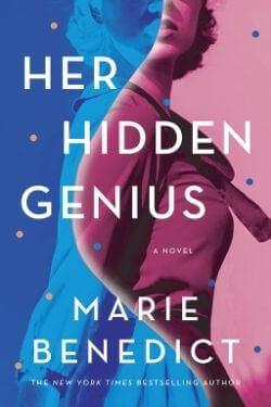 book cover Her Hidden Genius by Marie Benedict