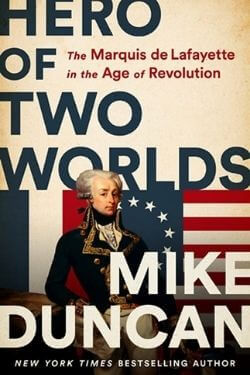 book cover Hero of Two Worlds by Mike Duncan