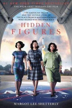 book cover Hidden Figures by Margot Lee Shetterly
