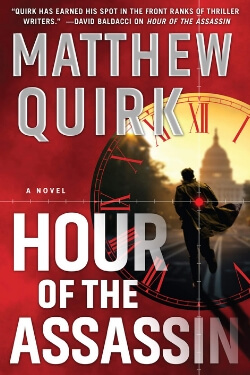 book cover Hour of the Assassin by Matthew Quirk