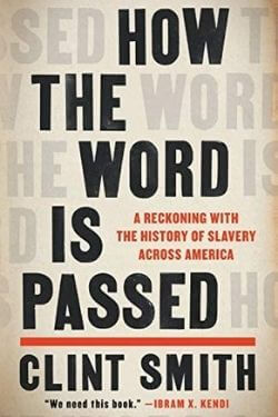 book cover How the Word is Passed by Clint Smith