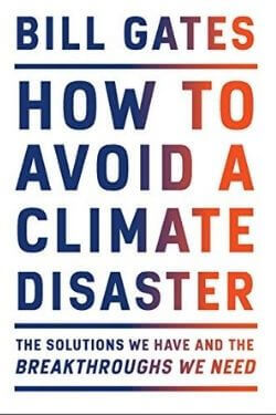 book cover How to Avoid a Climate Disaster by Bill Gates