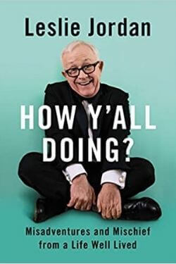 book cover How Y'All Doing? by Leslie Jordan