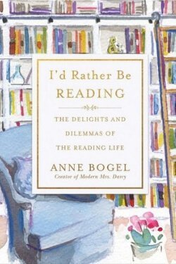 book cover I'd Rather be Reading by Anne Bogel