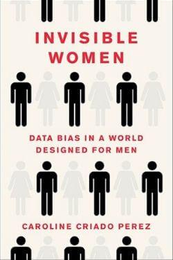 book cover Invisible Women by Caroline Criado Perez