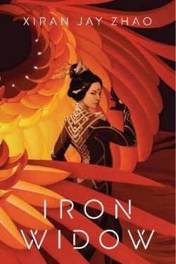 book covers Iron Widow by Xiran Jay Zhao