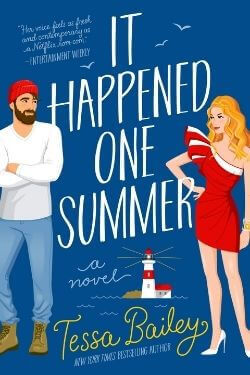 book covers It Happened One Summer by Tessa Bailey