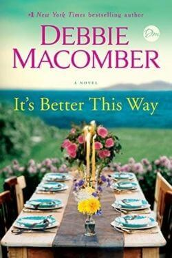 book cover It's Better This Way by Debbie Macomber
