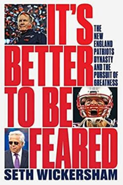 book cover It's Better to Be Feared by Seth Wickersham