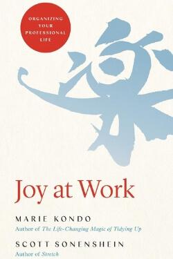 book cover Joy at Work by Marie Kondo and Scott Sonenshein