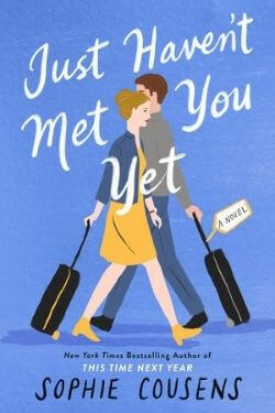 book cover Just Haven't Met You Yet by Sophie Cousens