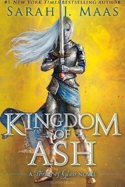 book cover Kingdom of Ash by Sarah J Maas