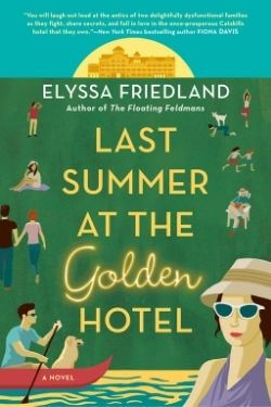 book cover Last Summer at the Golden Hotel by Elyssa Friedland