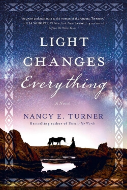 book cover Light Changes Everything by Nancy E. Turner