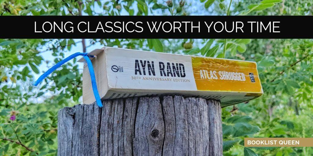 Long Classics Worth Your Time
