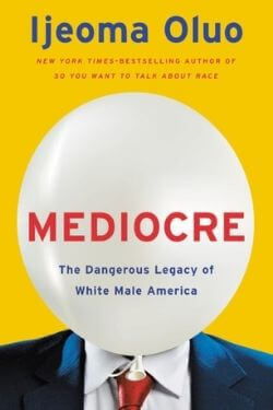 book cover Mediocre by Ijeoma Oluo