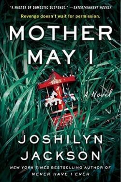 book cover Mother May I by Joshilyn Jackson