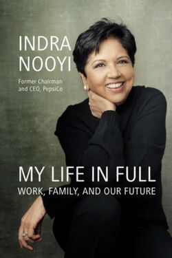 book cover My Life in Full by Indra Nooyi