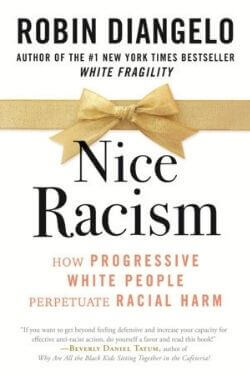 book cover Nice Racism by Robin DiAngelo