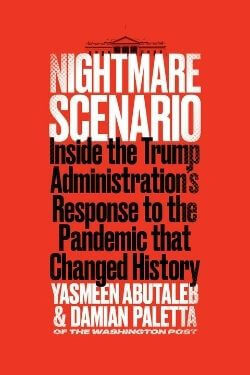 book cover Nightmare Scenario by Yasmeen Abutaleb and Damian Paletta
