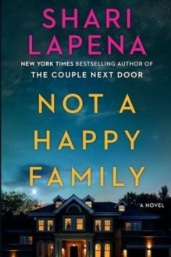book cover Not a Happy Family by Shari Lapena