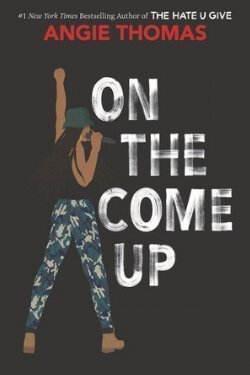 book cover On the Come Up by Angie Thomas