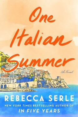 book cover One Italian Summer by Rebecca Serle