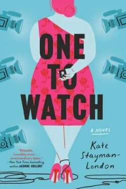 book cover One to Watch by Kate Stayman-London